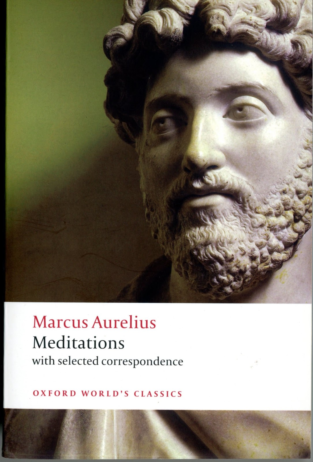 the significance of marcus aurelius meditations 2015/11/4 marcus aurelius was a roman emperor who live in the second century ad, in a time where the roman empire was experiencing turbulent times of war, unrest and natural disasters aurelius wrote his own personal reflections on life called 'meditations.